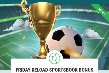 Friday Reload Sportsbook Bonus
